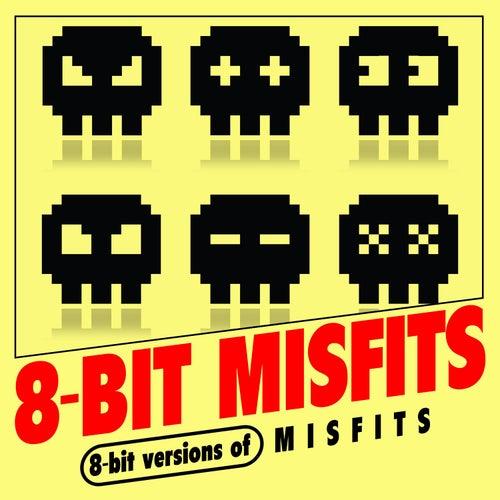 8-Bit Versions of Misfits de 8-Bit Misfits