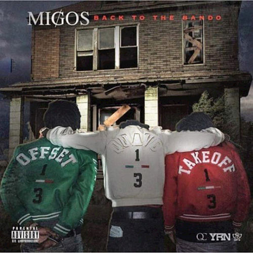 Back to the Bando, Vol. 2 by Migos