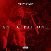 Anticipation 3 by Trey Songz