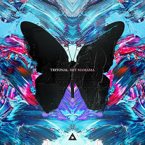 Hey Mamama by Tritonal