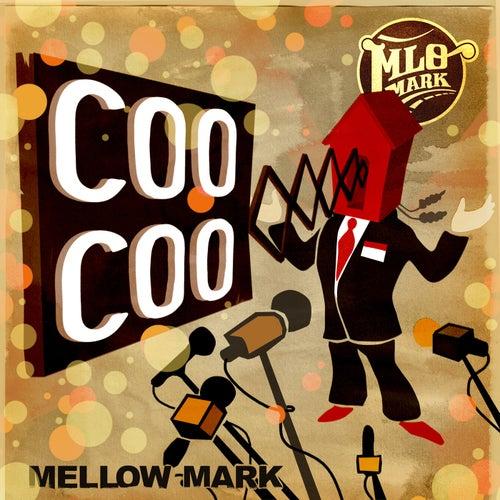 Coo Coo von Mellow Mark