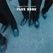 Fake Book by Oregon Guitar Quartet