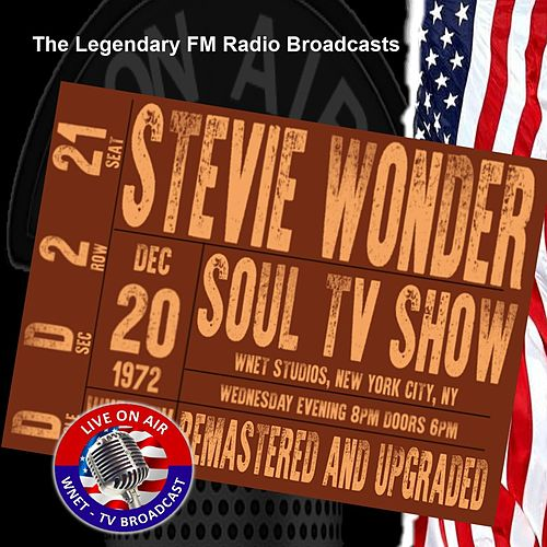 Legendary FM Broadcasts - Soul TV Show, WNET Studios NYC NY 20th December 1972 von Stevie Wonder