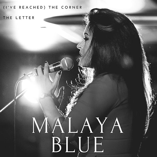 (I've Reached) The Corner by Malaya Blue