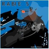 Modern Failure by Rabies
