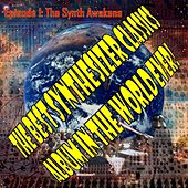 The Best Synthesizer Classics Album in the World Ever! Episode I: The Synth Awakens de The Synthesizer