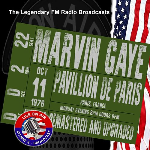 Legendary FM Broadcasts - Pavillion De Paris, Paris France 11th October 1976 by Marvin Gaye