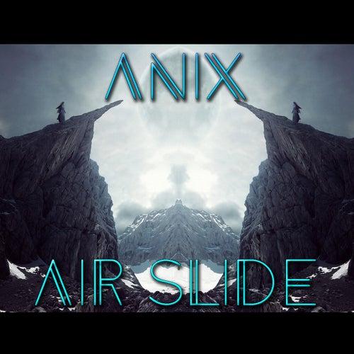 Air Slide de The Anix