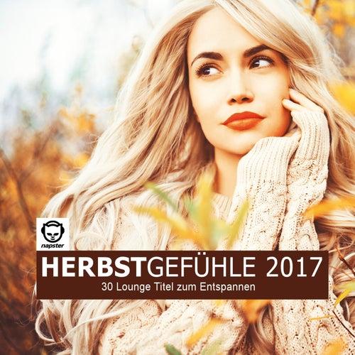 Herbstgefühle 2017 - 30 Lounge Titel zum Entspannen von Various Artists