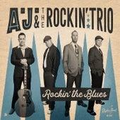 Rockin' the Blues by A.J.