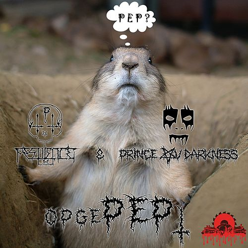 OpgePEPt by Pestilence