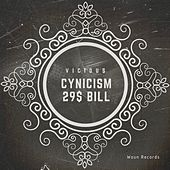 Cynicism / 29$ Bill - Single by Vicious