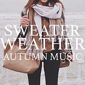 Sweater Weather: Autumn Sounds von Various Artists