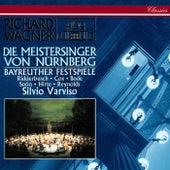 Wagner: Die Meistersinger von Nürnberg von Silvio Varviso
