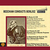 Beecham Conducts Berlioz by Various Artists