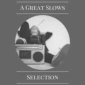 A Great Slows Selection von Various Artists