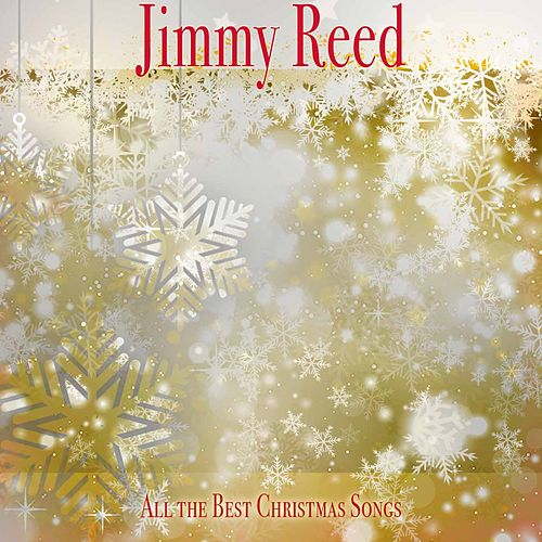All the Best Christmas Songs von Jimmy Reed