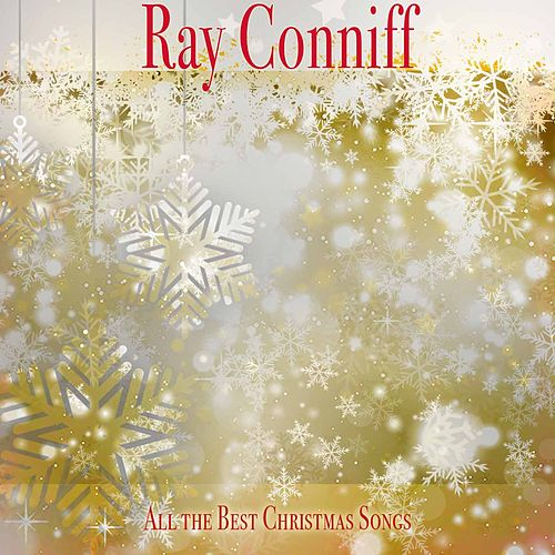 All the Best Christmas Songs de Ray Conniff