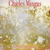 All the Best Christmas Songs de Charles Mingus