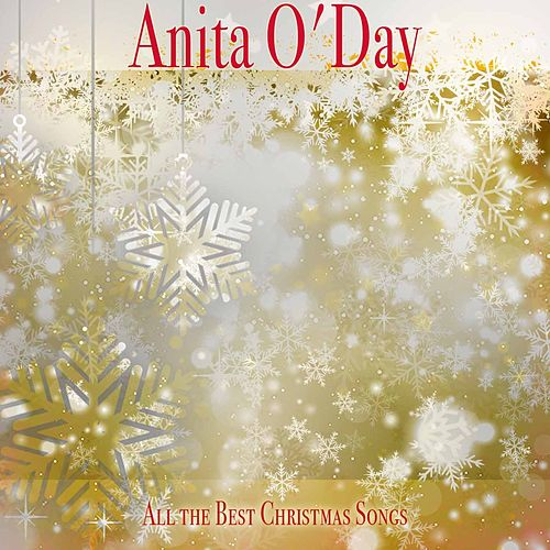 All the Best Christmas Songs von Anita O'Day