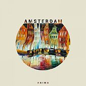 Amsterdam by Anima