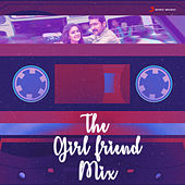 The Girlfriend Mix by Various Artists