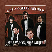 Será Varón, Será Mujer by Los Angeles Negros