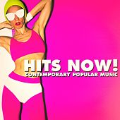 Hits Now! - Contemporary Popular Music by #1 Hits Now