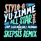 Yu Zimme (All Star VIP) by Stylo G