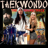 Taekwondo (Original Motion Picture Soundtrack) by Walk off the Earth