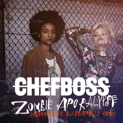 Zombie Apokalypse (Jägermeister Blaskapelle RMX) by Chefboss
