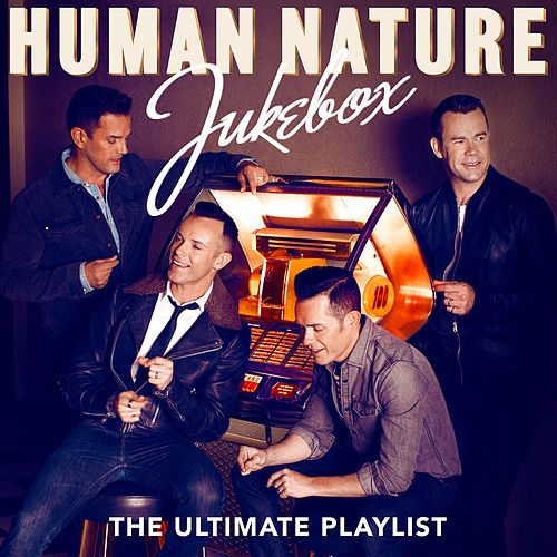 Jukebox: The Ultimate Playlist by Human Nature