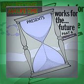 Jah Life Time Works for the Future Paat 6 by Various Artists