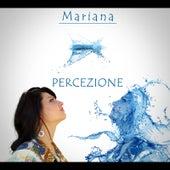 Percezione by Mariana
