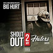 Shout out to My Haters (feat. Jay Kelly) by The Big Hurt