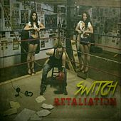 Retaliation by Switch