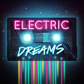 Electric Dreams by Various Artists