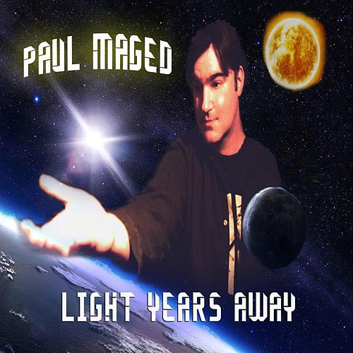 Light Years Away by Paul Maged