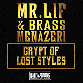 Crypt Of Lost Souls by Mr. Lif