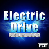 Electric Drive Drumless by Andre Forbes