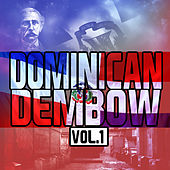 Dominican Dembow, Vol.1 by Various Artists