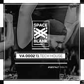 Space Blank - Tech House by Various