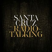 Radio Talking by Santa Cruz