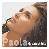 Greatest Hits by Paola