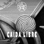 Caída Libre - En Vivo - 2017 by La Trampa