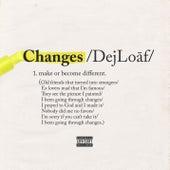 Changes by Dej Loaf