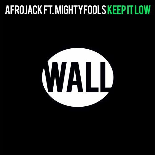 Keep It Low von Afrojack