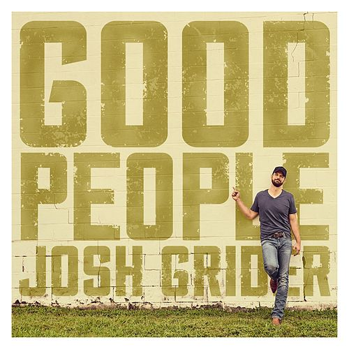 Good People by Josh Grider
