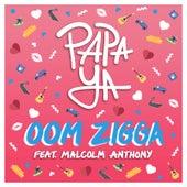 Oom Zigga (feat. Malcolm Anthony) by Papaya