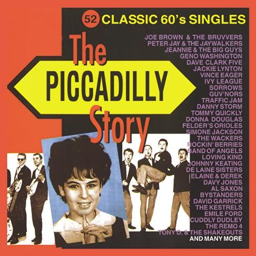 Play & Download The Piccadilly Story by Various Artists | Napster